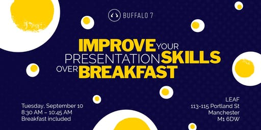 Improve your presentation skills over breakfast