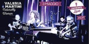 "Valeria Martini ""Naturally Woman"" - Live at Jazzino"