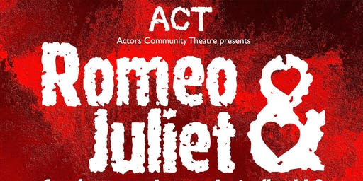 ACT Shakespeare: Romeo & Juliet