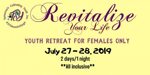 TCYouth Inc. Youth Retreat for Females!