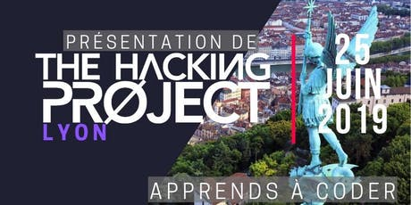 The Hacking Project Lyon été 2019 (Gratuit) billets