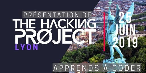 The Hacking Project Lyon été 2019 (Gratuit)