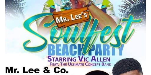 MR. LEE'S SOULFEST BEACH PARTY