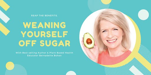 Weaning Yourself off Sugar with Bernadette Bohan