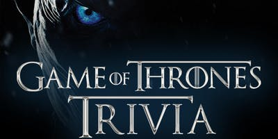 Game Of Thrones Trivia at Lola's Burrito & Burger Joint