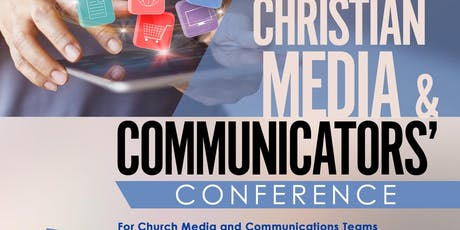 Christian Media & Communicators' Conference 2019 tickets