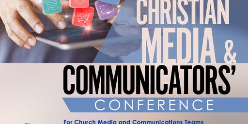 Christian Media & Communicators' Conference 2019