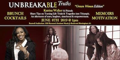 "UNBREAKABLE Truths Tour ""Grown Women Edition"""