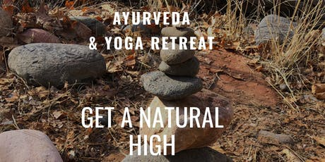 Get A Natural High - Ayurveda and Yoga Retreat tickets