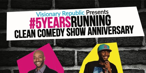 5 Years Running Clean Comedy Show