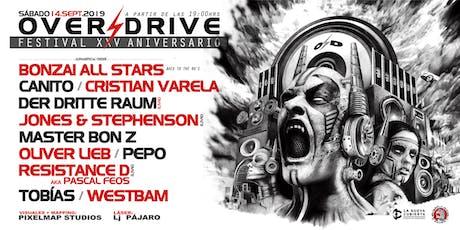 Overdrive Festival XXV Aniversario tickets