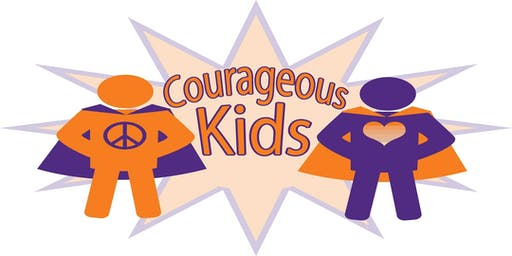 Courageous Kids for Ages 5-10