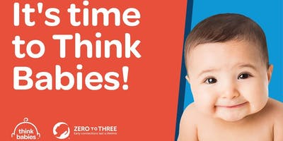 Think Babies Parent Advocacy Academy
