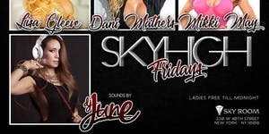 Sky High Friday Rooftop Party @ SkyRoom (CLUBFIX...