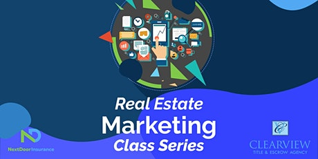 Real Estate Marketing Class Series tickets