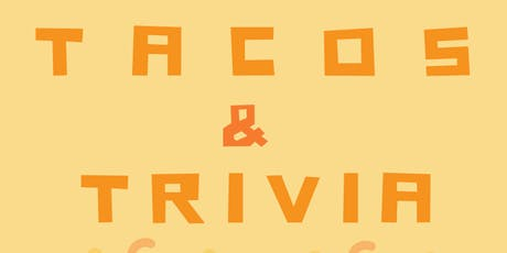 Tacos & Trivia tickets