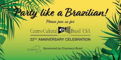 Party Like a Brazilian! CCBU's 22nd Anniversary Party