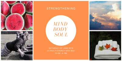 Strengthening Mind Body & Soul