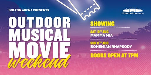 Bolton Arena's Outdoor Musical Movies Weekend - WEEKEND MOVIE PASS