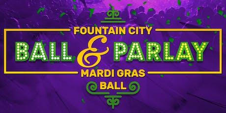 Ball & Parlay Mardi Gras Ball tickets