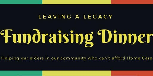 Leaving A Legacy - Fundraising Dinner