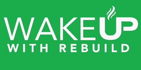 Wake Up with Rebuild tickets