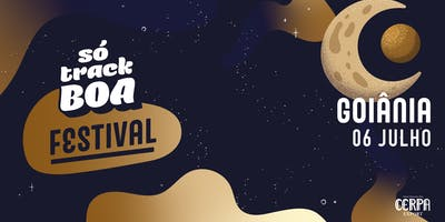 Só Track Boa Festival :: Goiânia ::