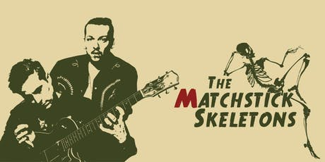 MATCHSTICK SKELETONS w/ FREE THE CYNICS tickets