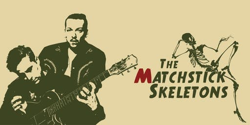 MATCHSTICK SKELETONS w/ FREE THE CYNICS