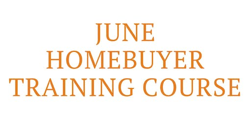 June Homebuyer Training Courses (June 6, 13, 20)