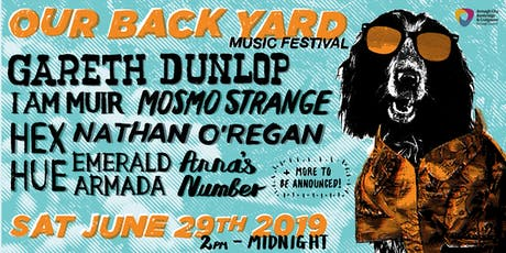 Our Back Yard Music Festival 2019 tickets