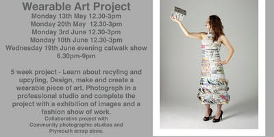 Wearable Art Upcycle project - Home eduction event for 8-16 year olds - Plympton, Plymouth