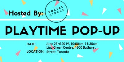 Playtime Pop-Up: Hosted by Social Circle