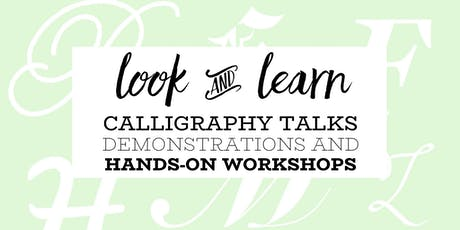 Look & Learn: Calligraphy Talks, Demonstrations and Workshops tickets