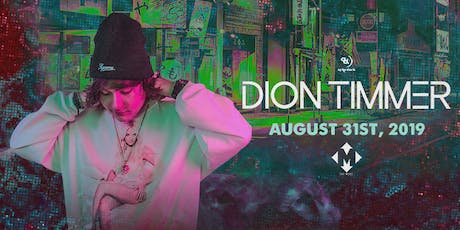 8.31 | DION TIMMER | THE MARC | SAN MARCOS TX tickets