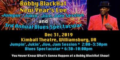 Bobby BlackHat Jumpin', Jukin', Jive, Jam & Blues Spectacular