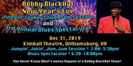 Bobby BlackHat Jumpin', Jukin', Jive, Jam & Blues Spectacular tickets