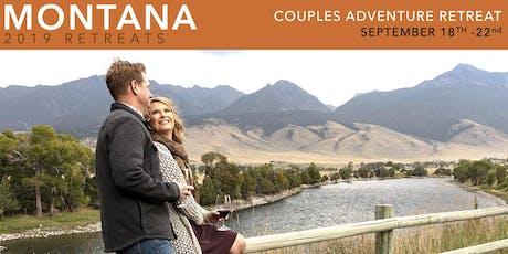 MONTANA 2019 COUPLES ADVENTURE RETREAT tickets