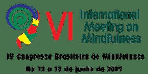 VI International Meeting on Mindfulness