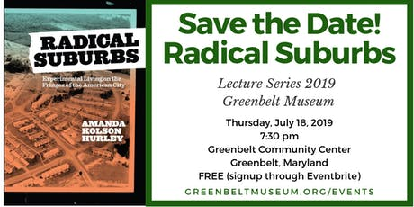 Radical Suburbs Lecture and Book Signing with the Greenbelt Museum tickets