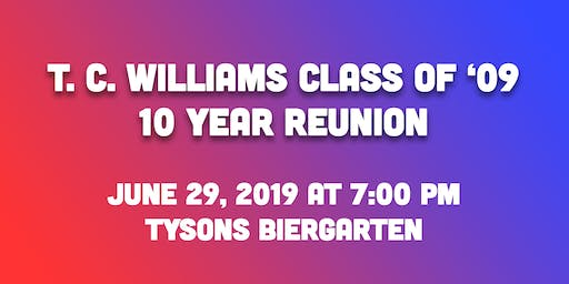 TC Williams Class of '09: 10 Year Reunion