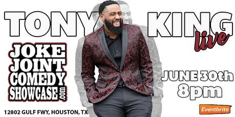 TONY KING LIVE AT THE JOKE JOINT COMEDY SHOWCASE tickets
