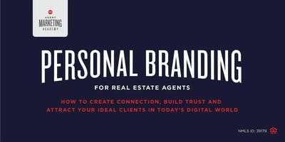 AGENT MARKETING ACADEMY - Personal Branding for Real Estate Agents