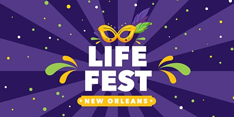 Life Fest 2021 - New Orleans (NEW DATE) tickets