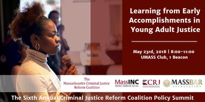Sixth Annual Massachusetts Criminal Justice Reform Coalition Policy Summit