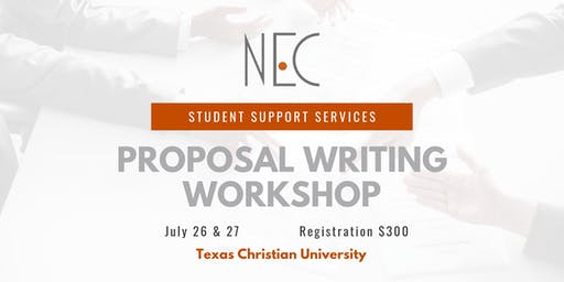 NEC SSS Proposal Writing Workshop in Fort Worth, TX July 26 & July 27, 2019