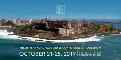 26TH ANNUAL FCCA CRUISE CONFERENCE & TRADE SHOW tickets