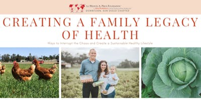 WAPF: Creating a Family Legacy of Health