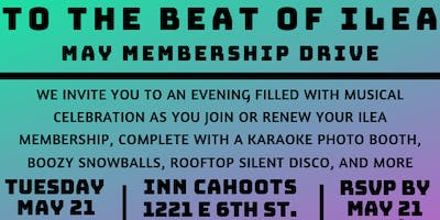 May Membership Drive - To the Beat of ILEA