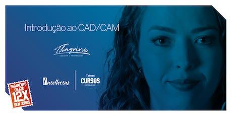 Curso Introdução ao CAD/CAM | 2ª Turma ingressos